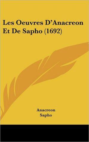 Les Oeuvres D'Anacreon Et de Sapho (1692)