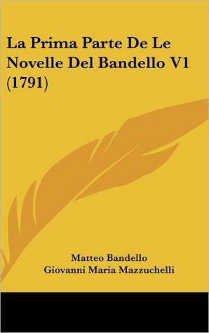 La Prima Parte de Le Novelle del Bandello V1 (1791)