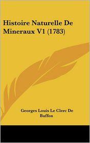 Histoire Naturelle de Mineraux V1 (1783) - Georges Louis Le Clerc Buffon