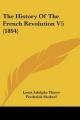 History of the French Revolution V5 (1894) - Louis Adolphe Thiers