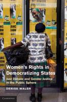Women S Rights in Democratizing States: Just Debate and Gender Justice in the Public Sphere