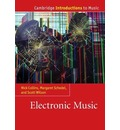 Electronic Music - Dr. Nick Collins