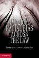 Implicit Racial Bias across the Law - Justin D. Levinson; Robert J. Smith