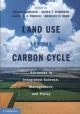 Land Use and the Carbon Cycle - Daniel G. Brown; Nancy H. F. French; Bradley C. Reed; Derek T. Robinson