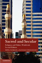 Sacred and Secular: Religion and Politics Worldwide - Norris, Pippa / Inglehart, Ronald