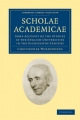 Scholae Academicae - Christopher Wordsworth