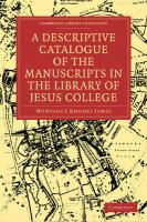 A Descriptive Catalogue of the Manuscripts in the Library of Jesus College