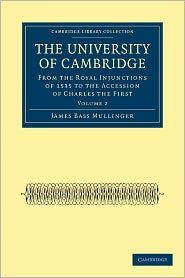 The University of Cambridge - James Bass Mullinger