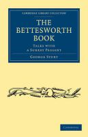 The Bettesworth Book: Talks with a Surrey Peasant (Cambridge Library Collection - British and Irish History, 19th Century)