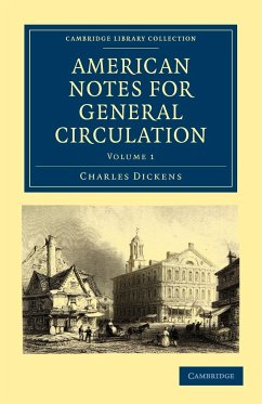 American Notes for General Circulation: Volume 1 - Dickens, Charles
