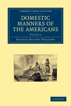 Domestic Manners of the Americans - Trollope, Frances Milton Frances Milton, Trollope