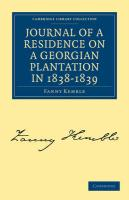 Journal of a Residence on a Georgian Plantation in 1838-1839 (Cambridge Library Collection - History)