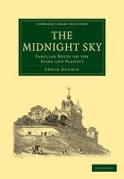 The Midnight Sky: Familiar Notes on the Stars and Planets (Cambridge Library Collection - Astronomy)