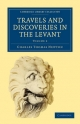 Travels and Discoveries in the Levant: Volume 2 - Charles Thomas Newton
