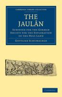 The Jaulan: Surveyed for the German Society for the Exploration of the Holy Land