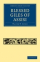 Blessed Giles of Assisi - Walter W. Seton