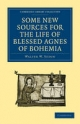 Some New Sources for the Life of Blessed Agnes of Bohemia - Walter W. Seton