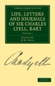 Life, Letters and Journals of Sir Charles Lyell, Bart - Charles Lyell; K. M. Lyell