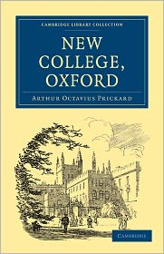 New College, Oxford (Cambridge Library Collection - History)