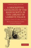 A Descriptive Catalogue of the Manuscripts in the Library of Lambeth Palace