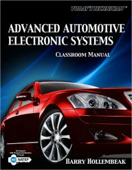 Today's Technician: Advanced Automotive Electronic Systems, Classroom and Shop Manual - Barry Hollembeak