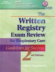The Written Registry Exam Review for Respiratory Care: Guidelines for Success (Book Only)