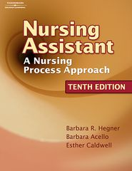 Nursing Assistant: A Nursing Process Approach (Book Only) - Barbara Hegner