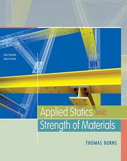 Applied Statics and Strength of Materials (Book Only) - Thomas Burns