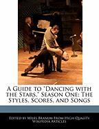 """A Guide to """"Dancing with the Stars,"""" Season One: The Styles, Scores, and Songs"""