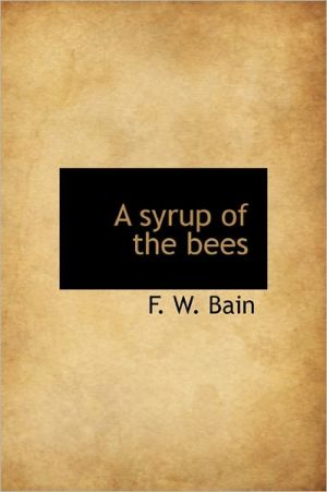 A Syrup Of The Bees