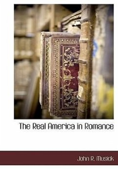 The Real America in Romance - Musick, John R.