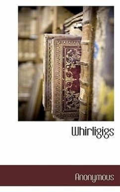 Whirligigs - Anonymous Henry, O.