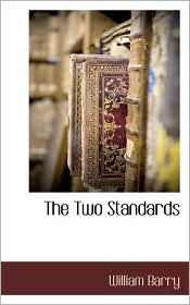 The Two Standards - William Barry