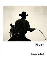 Hesper - Hamlin Garland