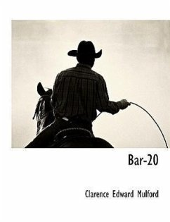 Bar-20 - Mulford, Clarence Edward