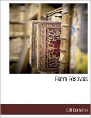 Farm Festivals - Will Carleton