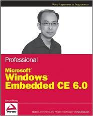 Professional Microsoft Windows Embedded CE 6.0 - Samuel Phung