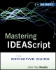 Mastering IDEAScript - Idea; John Paul Mueller
