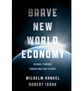 The Brave New World Economy - Wilhelm Hankel