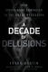 A Decade of Delusions - Frank K. Martin