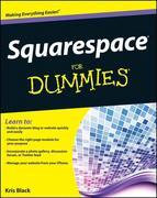 Kris Black: Squarespace For Dummies