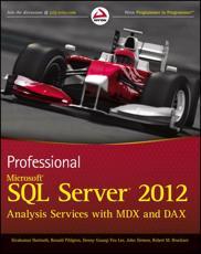 Professional Microsoft�� SQL Server�� 2012 Analysis Services With MDX and DAX - Sivakumar Harinath, Ronald Pihlgren, Denny Guang-Yeu Lee, John Sirmon, Robert M. Bruckner