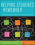 Helping Students Remember, Includes CD-ROM - Milton J. Dehn