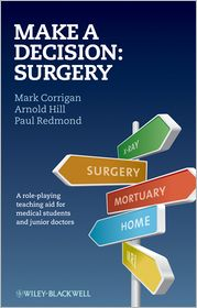 Make A Decision: Surgery - Mark Corrigan, Paul Redmond, Arnold Hill
