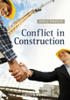 Conflict in Construction - Jeffery Whitfield