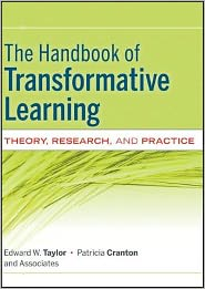 The Handbook of Transformative Learning: Theory, Research, and Practice - Edward W. Taylor, Patricia Cranton