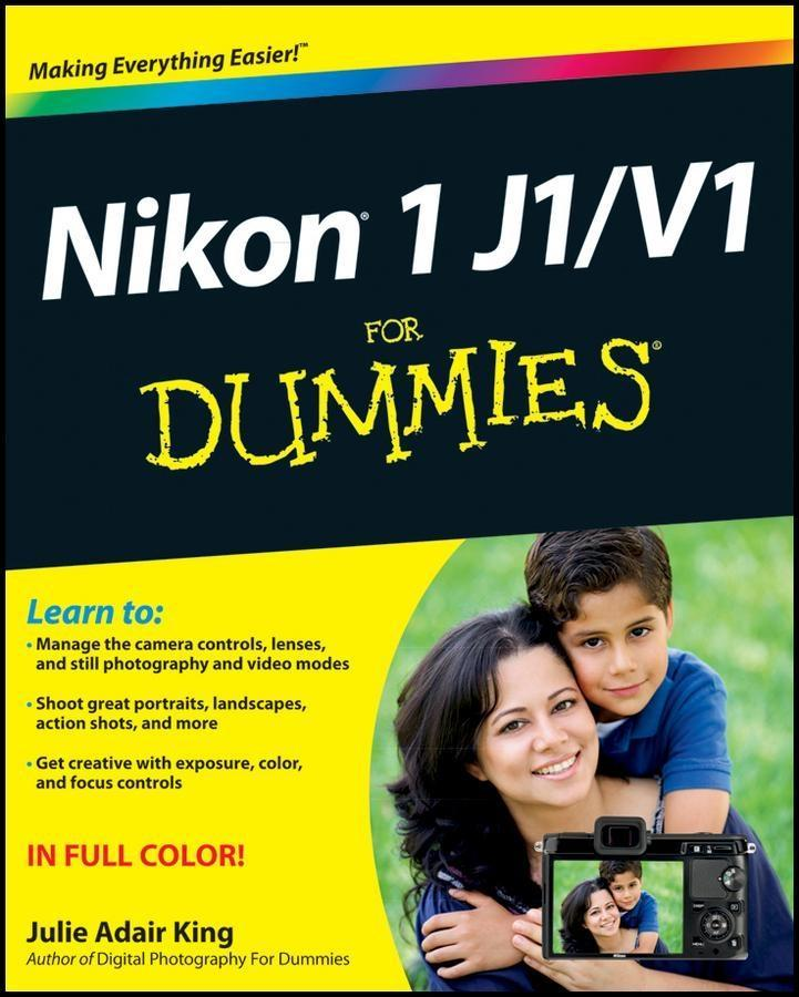 Nikon 1 J1/V1 For Dummies als eBook von Julie Adair King - John Wiley & Sons