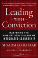 Leading with Conviction - Shalom Saada Saar; Michael J. Hargrove