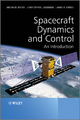 Spacecraft Dynamics and Control - Anton H. de Ruiter; Christopher Damaren; James R. Forbes