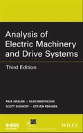 Analysis of Electric Machinery and Drive Systems - Oleg Wasynczuk, Paul C. Krause, Scott D. Sudhoff, Steven Pekarek